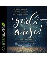 Girl, Arise!