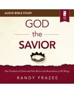 The God the Savior: Audio Bible Studies