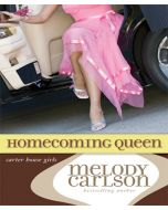 Homecoming Queen (Carter House Girls Series, Book #3)
