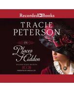 In Places Hidden (Golden Gates Secrets, Book #1)