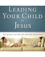 Leading Your Child to Jesus