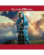 A Light on the Hill (Cities of Refuge, Book #1)