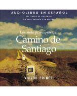 Los siete principios del Camino de Santiago