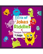 Lots of Jokes, Riddles and Tongue Twisters for Kids