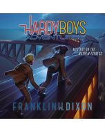 Mystery on the Mayhem Express (Hardy Boys Adventures, Book #23)