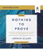 Nothing to Prove: Audio Bible Studies
