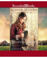 A Shining Light (Home to Amana, Book #3)