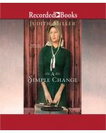 A Simple Change (Home to Amana, Book #2)