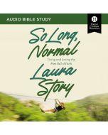So Long, Normal: Audio Bible Studies
