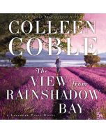 The View from Rainshadow Bay (A Lavender Tides Novel, Book #1)