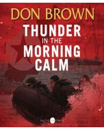 Thunder in the Morning Calm (Pacific Rim Series, Book #1)
