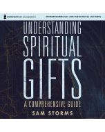 Understanding Spiritual Gifts: Audio Lectures