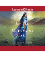 Until The Mountains Fall (Cities of Refuge, Book #3)