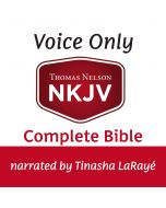 Voice Only Audio Bible - New King James Version, NKJV (Narrated by Tinasha LaRaye): Complete Bible