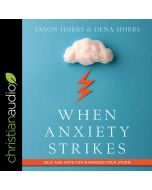 When Anxiety Strikes
