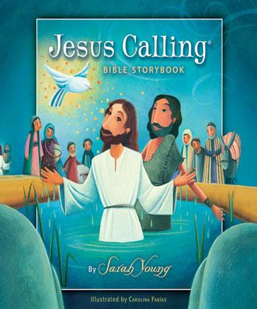 The Jesus Calling Bible Storybook