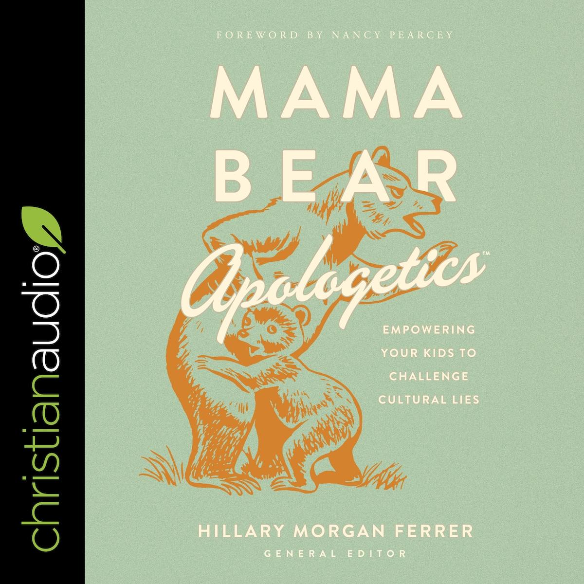 Mama Bear Apologetics